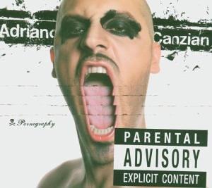 Canzian , Adriano - Pornography
