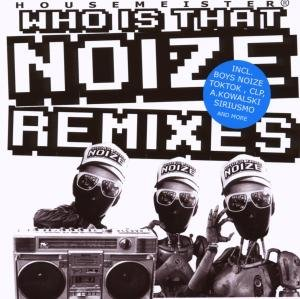 Housemeister - What Is That Noize (Remixes)