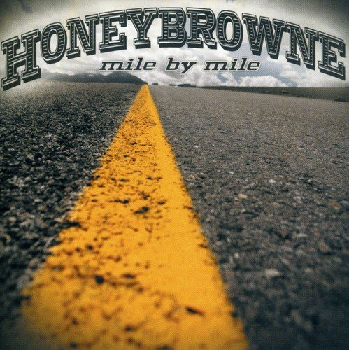 Honeybrowne - MIle By Mile