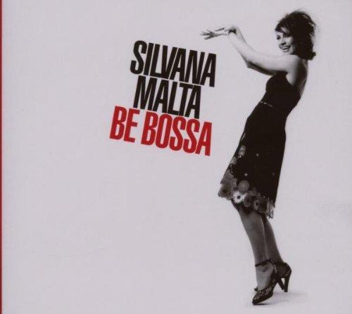Malta , Silvana - Be bossa