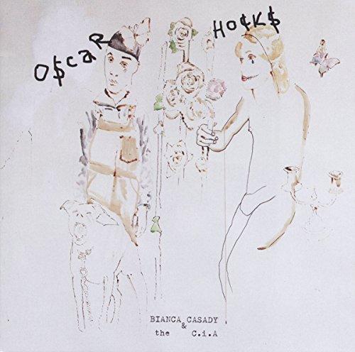 Casady , Bianca & The C.i.A. - Oscar Hocks