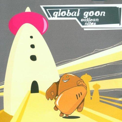 Global Goon - Vatican nitez