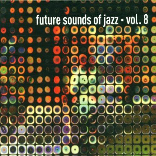 Sampler - Future sounds of jazz 8