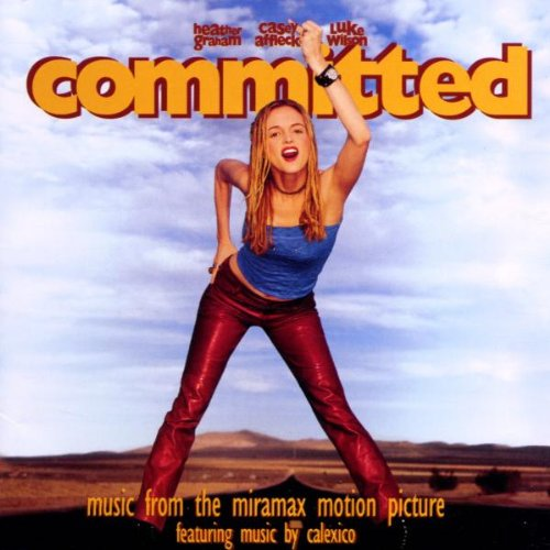 Soundtrack - Committed (Featuring Music By Calexico)