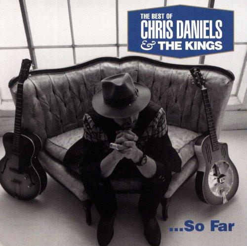 Daniels , Chris & The Kings - Louie Louie