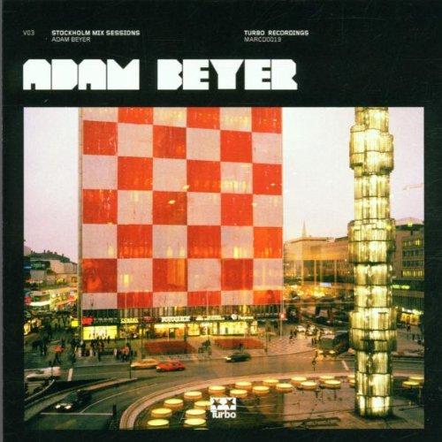 Beyer , Adam - Stockholm Mix Sessions 3