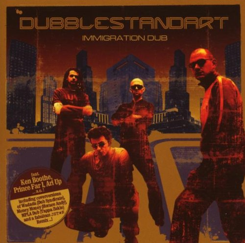 Dubblestandart - Immigration Dub