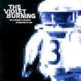 Violet Burning , The - I am a Stranger in This Place
