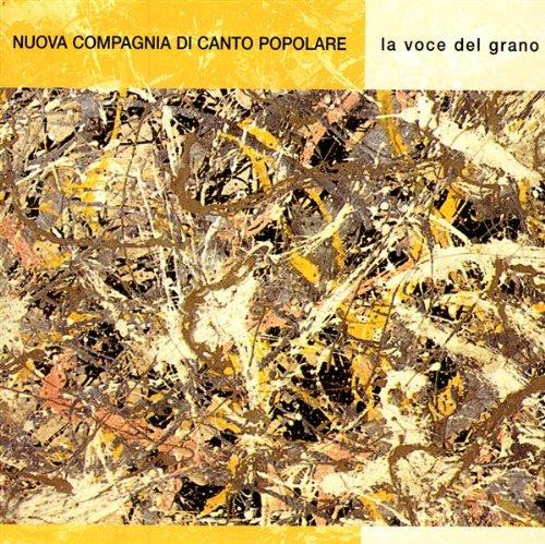 Nuova Compagnia Di Canto Popolare - La Voce Del Grano