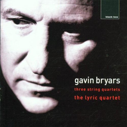 Lyric Quartet , The - Bryars: Three String Quartets