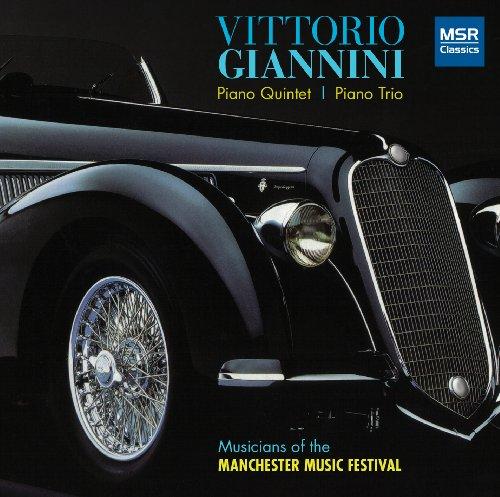 Giannini , Vittorio - Piano Quintet / Piano Trio (Musicians Of The Manchester Music Festival)