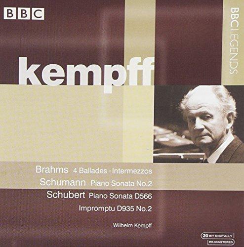Kempff , Wilhelm - Brahms: 4 Ballades; Intermezzos / Schumann: Piano Sonata No. 2 / Schubert: Piano Sonata, D566; Impromptu, D935 No. 2