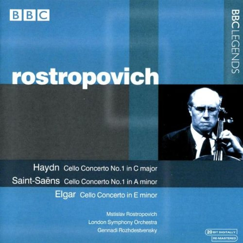 Rostropovich , Mstislav - Haydn: Cello Concerto No. 1 / Saint-Saens: Cello Concerto No. 1 / Elgar: Cello Concerto (Rozhdestvensky)