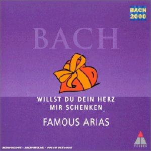 Bach , Johann Sebastian - Willst Du Dein Herz mir schenken - Famous Arias (Harnoncourt)