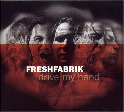 Freshfabrik - Drive my hand