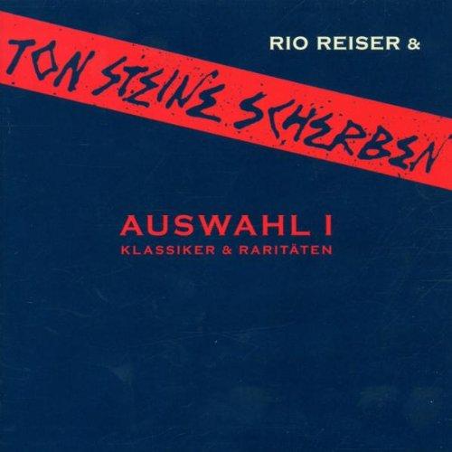 Ton Steine Scherben - Auswahl 1 - Klassiker & Raritäten (Jubiläumsausgabe 30 Jahre Scherben)
