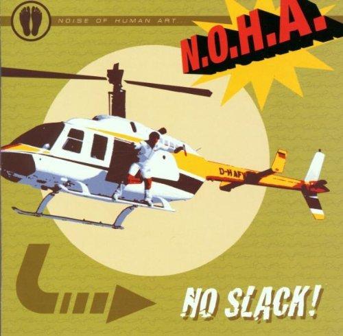 N.o.h.a. - No slack!