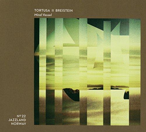 Tortusa & Breistein - Mind Vessel