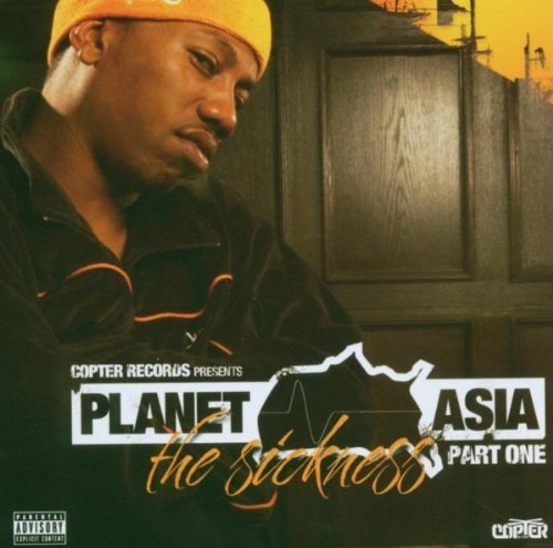 Planet Asia - The sickness pt. 1