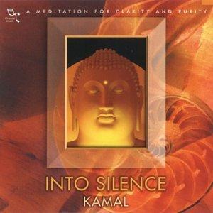 Kamal - Into Silence