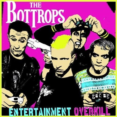 Bottrops , The - Entertainment Overkill