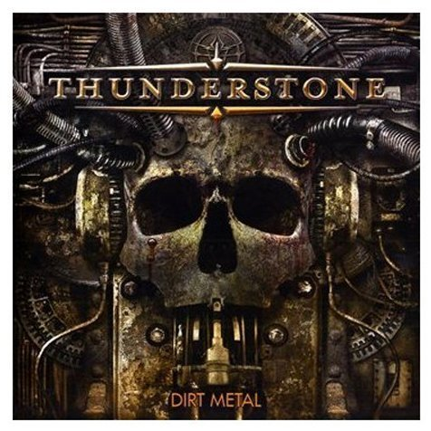 Thunderstone - Dirt Metal