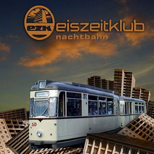 Eiszeitklub - Nachtbahn (Maxi)