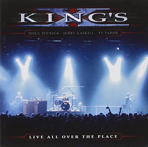 Kings' X - Live All Over the Place