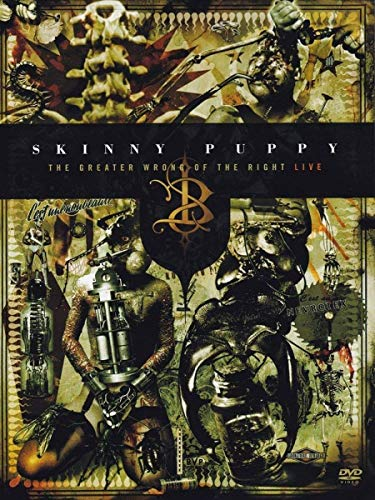 Skinny Puppy - The Greater Wrong Of The Right Live