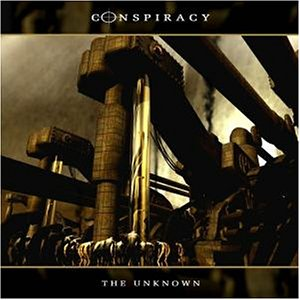 Conspiracy - The unknown