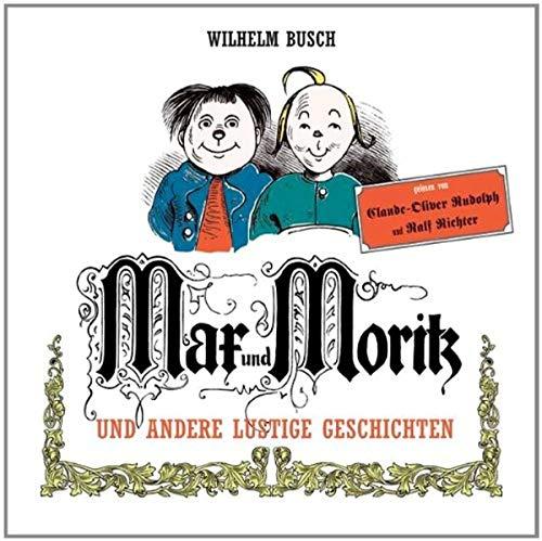 Busch , Wilhelm - Max und Moritz