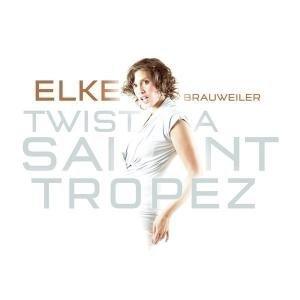 Brauweiler , Elke - Twist a saint tropez