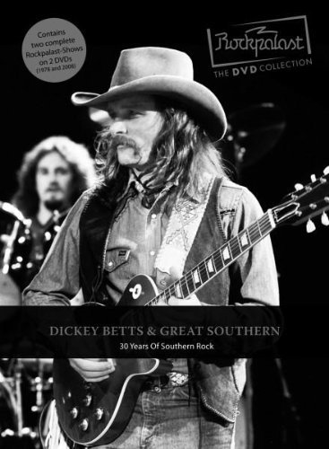 Betts , Dickey & Great Southern - 30 Years Of Southern Rock 1978-2008 (Live At Rockpalast 1978 & 2008)