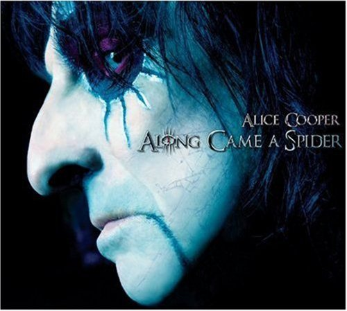 Cooper , Alice - Along Came a Spider