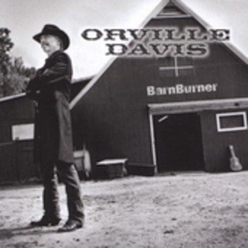 Davis , Orville - BarnBurner