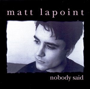 LaPoint , Matt - Nobody said (US Import)