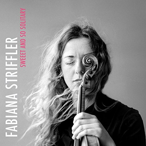 Striffler , Fabiana - Sweet And So Solitary