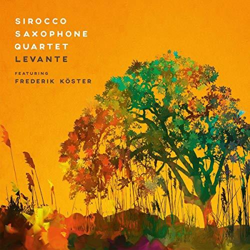 Sirocco Saxophone Quartet feat. Köster , Frederik - Levante