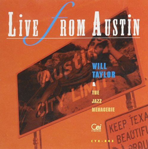 Taylor , Will & The Jazz Menagerie - Live from Austin
