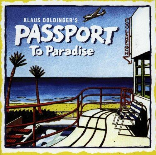 Passport - Passport to Paradise