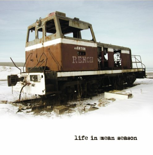 Rench - Life in Mean Season