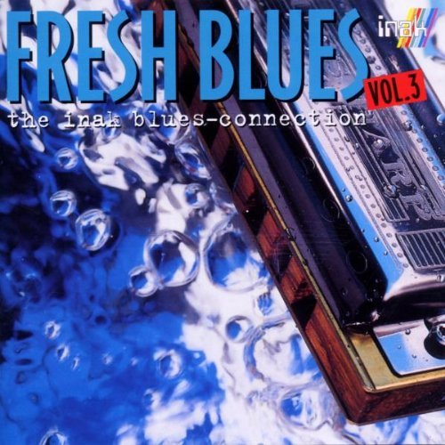 Sampler - Fresh Blues 3 - The Inak Blues-Connection