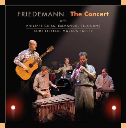 Friedemann - The Concert
