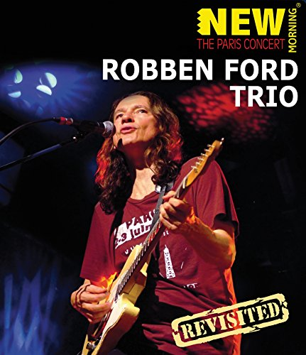 Ford , Robben - New Morning - The paris Concert