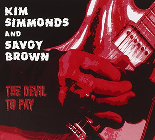 Simmonds , Kim and Savoy Brown - The Devil to Pay