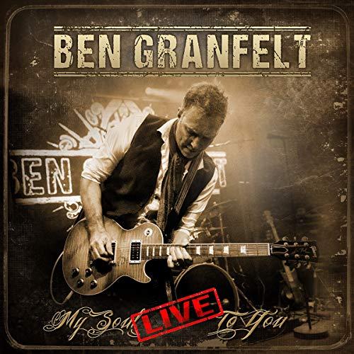 Granfelt , Ben - My Soul Live to You
