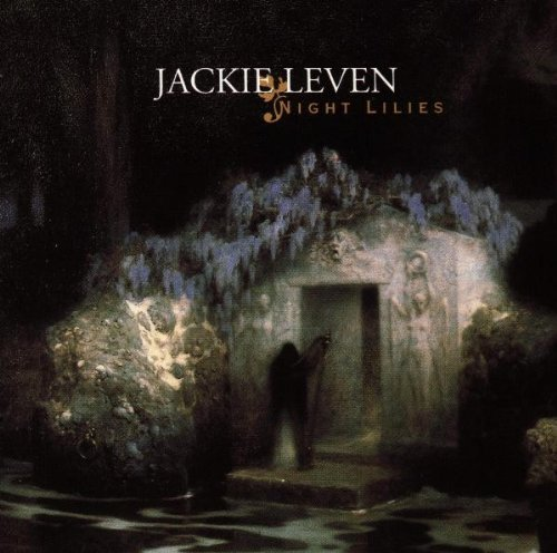 Leven , Jackie - Night lilies