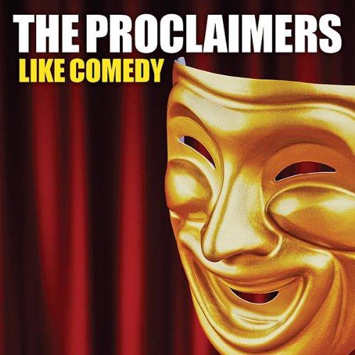 the Proclaimers - Like Comedy