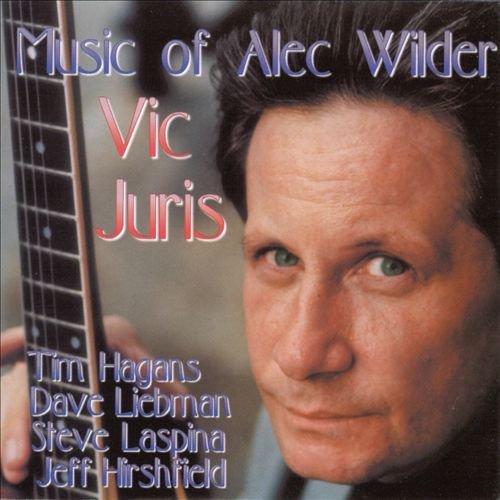 Juris , Vic - Music Of Alec Wilder (With Hagans / Liebman / Laspina / Hirshfield)