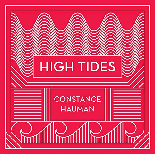 Hauman , Constance - High Tides